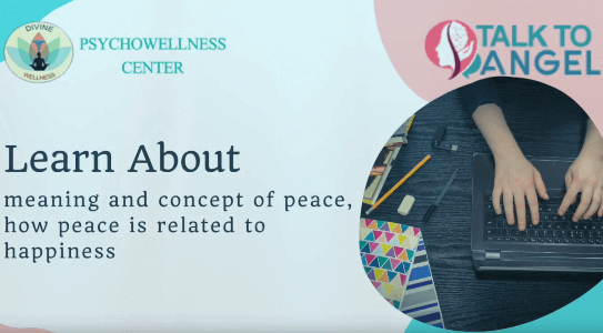 Concept of Happiness : Peace